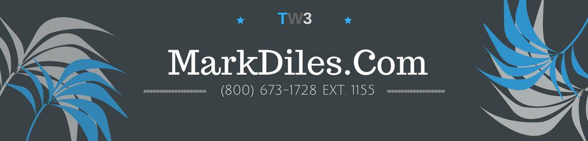 MarkDiles.Com – (800) 673-1728 Ext. 1155