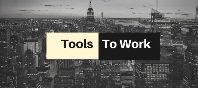 Tools To Work